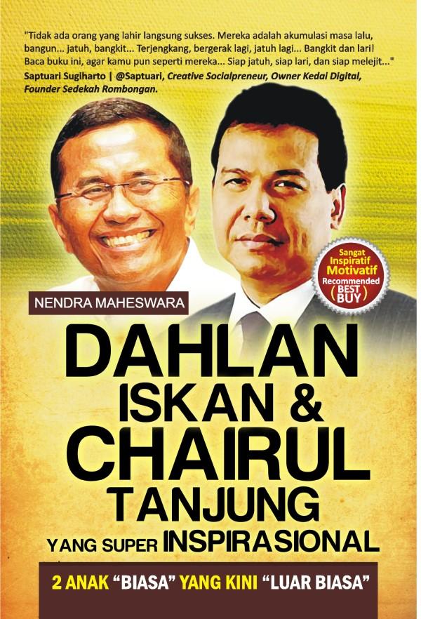 Dahlan iskan - Chairul Tanjung